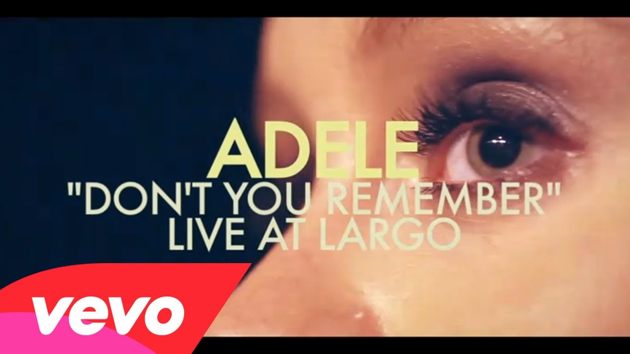 Adele – Don't You Remember (Live at Largo)