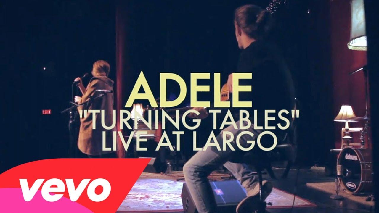 Adele – Turning Tables (Live at Largo)