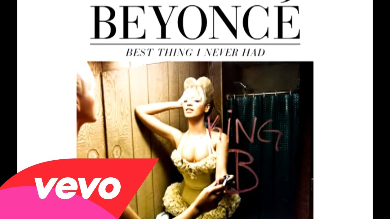 Beyonc? – Best Thing I Never Had (Audio)