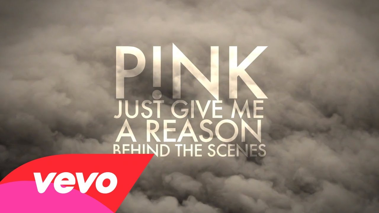 Just Give Me A Reason (Behind The Scenes)