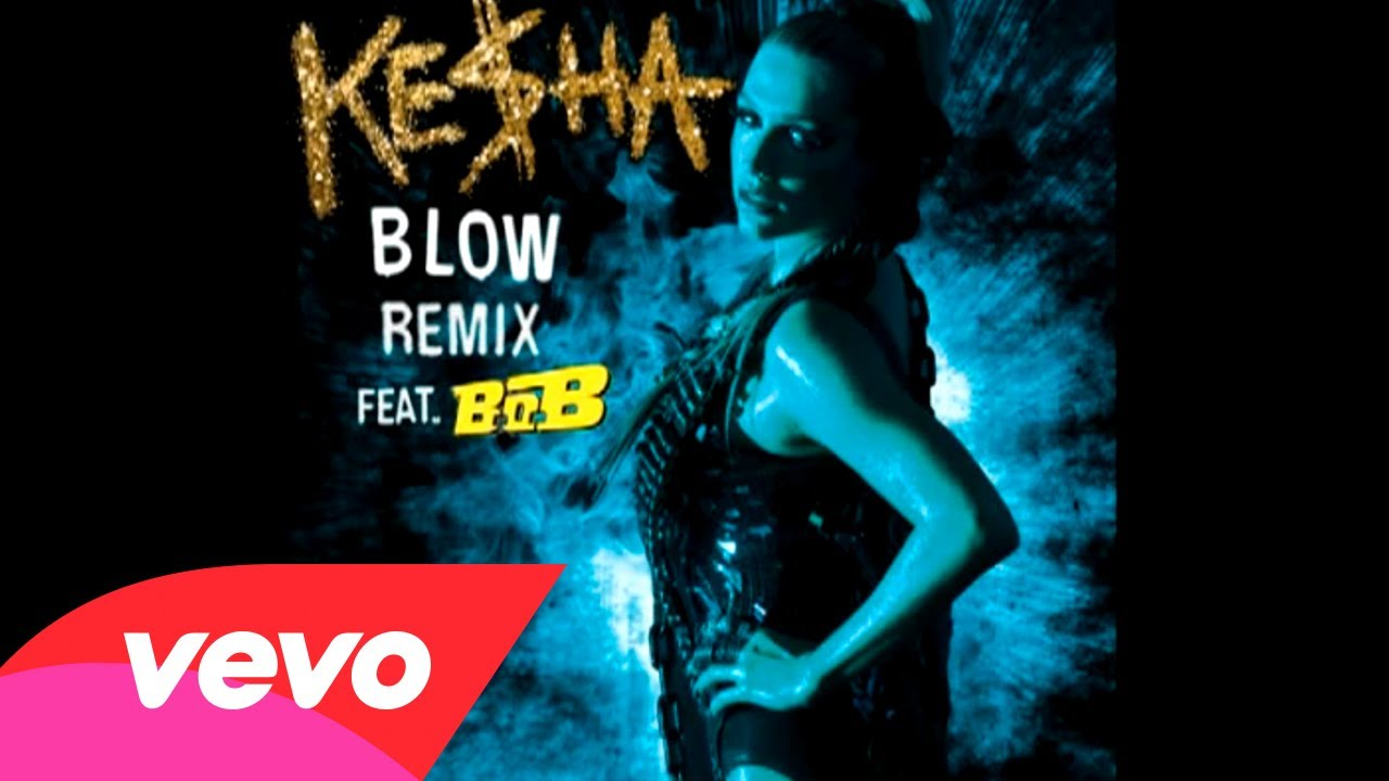 Ke$ha Featuring B.o.B. – Blow Remix (Audio)
