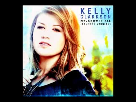 Kelly Clarkson – Mr. Know It All (Country Version)(Audio)