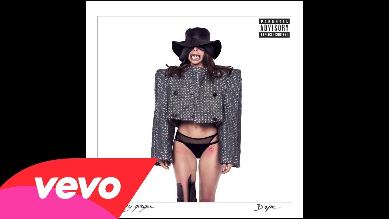 Lady Gaga – Dope