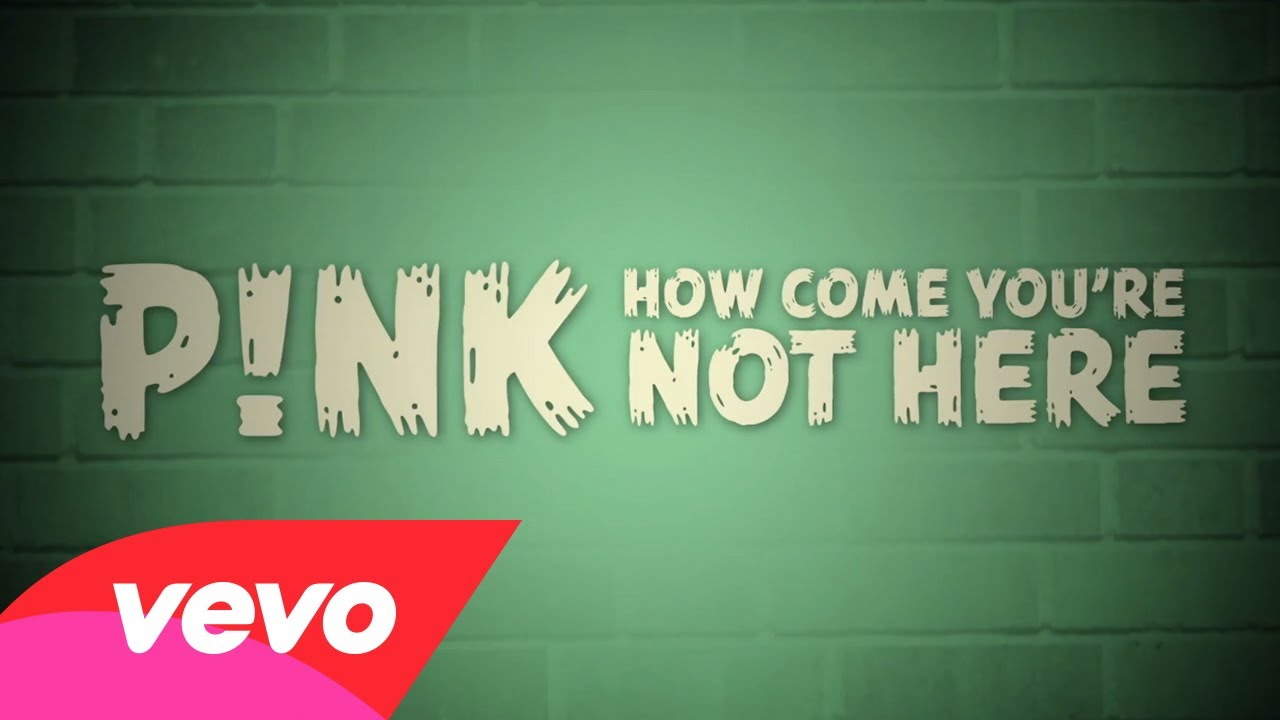 P!nk – How Come You're Not Here (Official Lyric Video)