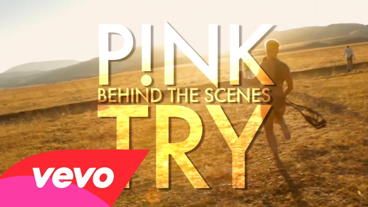 P!nk – Try (Behind The Scenes)