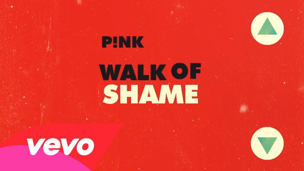 P!nk – Walk of Shame (Official Lyric Video)