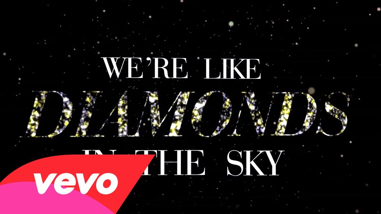 Rihanna – Diamonds (Lyric Video)