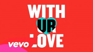 With Ur Love (Official Lyric Video)
